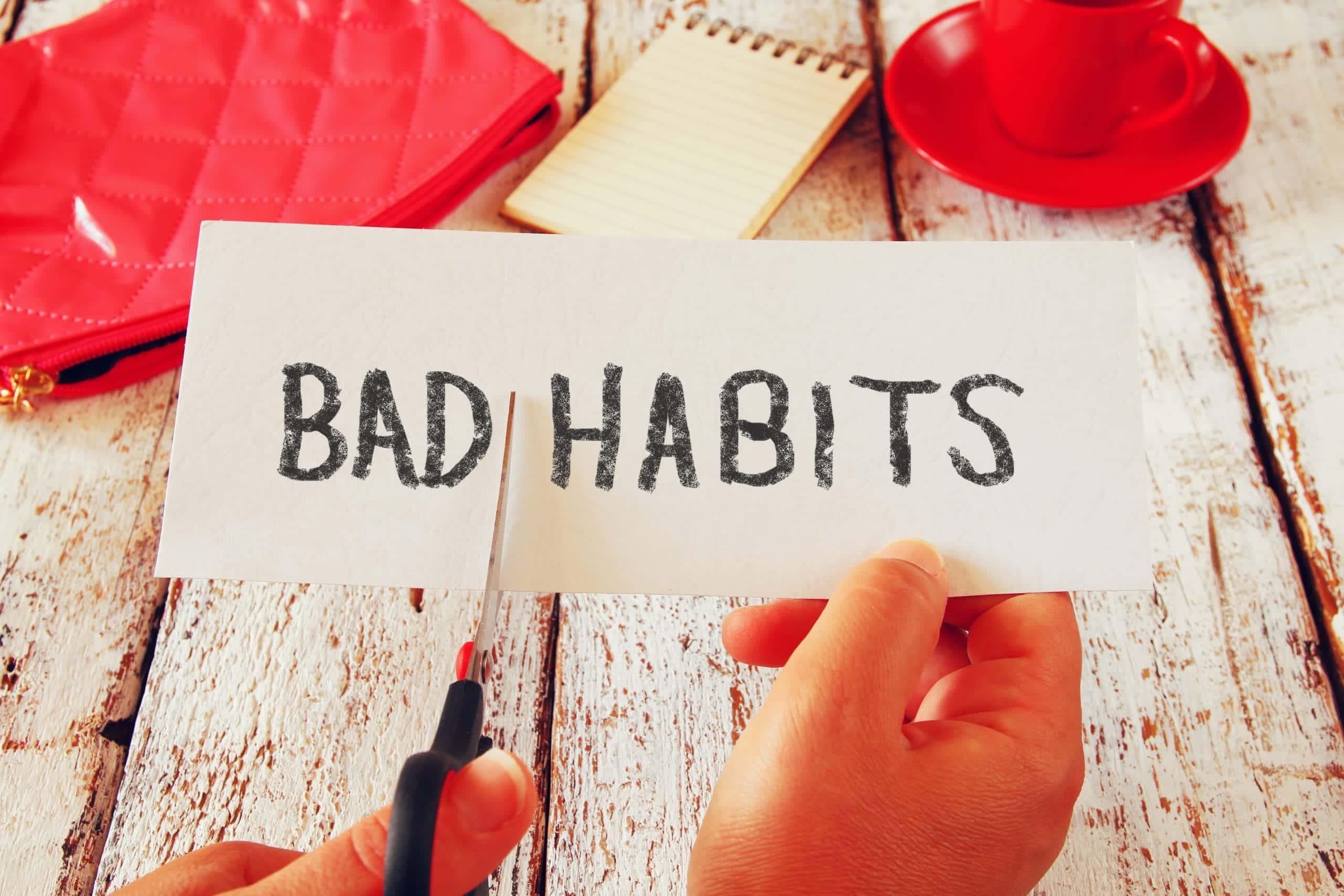 Why are Bad Habits so hard to break?