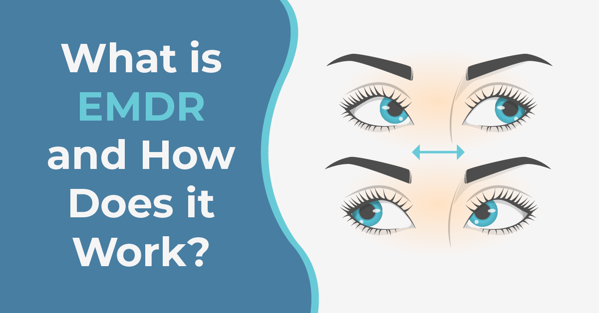 What is EMDR & How Does It Work?