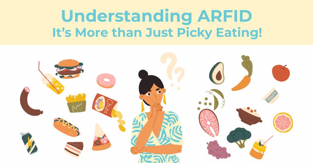 Understanding ARFID It's More Than Just Picky Eating