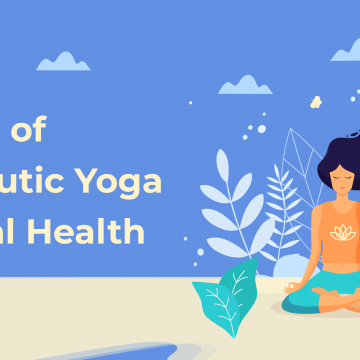 Benefits Of Therapeutic Yoga in Mental Health